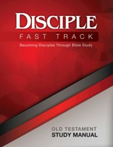 Disciple Fast Track Old Testament Study Manual - eBook