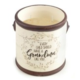 Every Child Should Have A Grandma Like You Candle