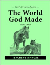 The World God Made Teacher's Manual (2nd Edition)