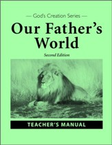 Our Father's World Teacher's Manual (2nd Edition)