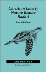 Christian Liberty Press Nature Reader Book 5 Answer Key (4th  Edition)