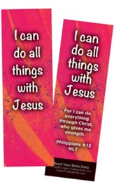 I Can Do All Things With Jesus, Philippians 4:13 Bookmarks, Pack of 25