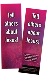 Tell Others About Jesus, Matthew 24:14 Bookmarks, Pack of 25