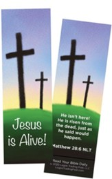 Jesus is Alive (Calvary), Matthew 28:6 Bookmarks, Pack of 25