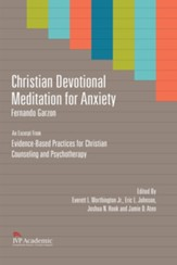 Christian Devotional Meditation for Anxiety: Chapter 4, Evidence-Based Practices for Christian Counseling and Psychotherapy - eBook