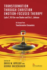Transformation Through Christian Emotion-Focused Therapy: Chapter 10, Transformative Encounters - eBook