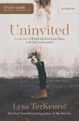 Uninvited Study Guide: Living Loved When You Feel Less Than, Left Out, and Lonely - eBook