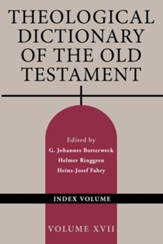 Theological Dictionary of the Old Testament, Volume XVII