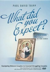 What Did You Expect? Equipping Mature Couples to Counsel Struggling Couples DVD