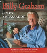 Billy Graham, God's Ambassador: A Celebration of His Life and Ministry - Slightly Imperfect