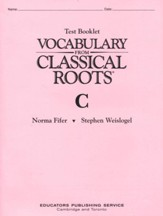 Vocabulary from Classical Roots Test  Booklet C (Homeschool  Edition)
