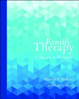 Family Therapy: Concepts and Methods - 11th edition