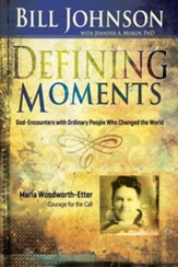 Defining Moments: Maria Woodworth Etter - eBook