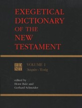 Exegetical Dictionary of the N.T., Volume 1