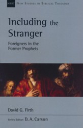 Including the Stranger: Foreigners in the Former Prophets
