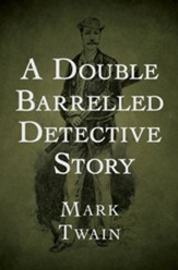 A Double Barrelled Detective Story - eBook