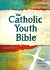 The Catholic Youth Bible, 4th Edition, NABRE, Softcover