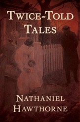 Twice-Told Tales - eBook
