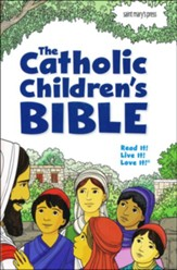 The Catholic Children's Bible - Revised