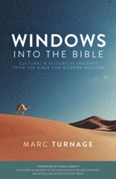 Windows into the Bible: Cultural and Historical Insights from the Bible for Modern Readers - eBook