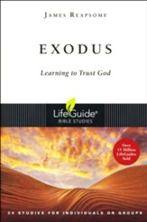 Exodus: Learning to Trust God, LifeGuide Scripture Studies