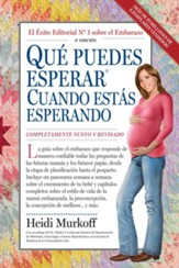 Qué Puedes Esperar Cuando Estás Esperando  (What to Expect When You Are Expecting)