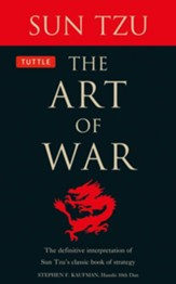 The Art of War: The Definitive Version of Sun Tzu's Classic Book of Strategy