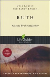 Ruth: Rescued by the Redeemer, LifeGuide Bible Studies