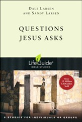 Questions Jesus Asks, LifeGuide Bible Studies