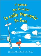 Y pensar que lo vi por la calle Porvenir (And to Think That I Saw It on Mulberry Street)