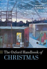 The Oxford Handbook of Christmas