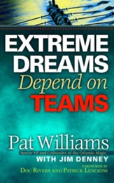 Extreme Dreams Depend on Teams - eBook