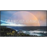 God Always Keeps His Promises Wall Plaque