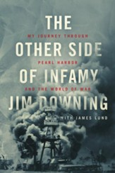 The Other Side of Infamy: My Journey through Pearl Harbor and the World of War - eBook