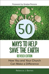 50 Ways to Help Save the Earth, Revised Edition: How You and Your Church Can Make a Difference - eBook