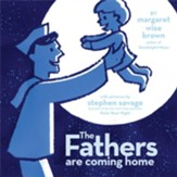 Fathers Are Coming Home