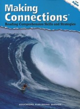 Making Connections: Reading Comprehension Skills and Strategies Level Aqua Student Edition