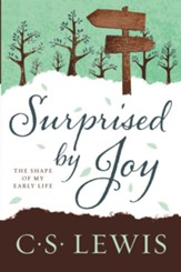 Surprised by Joy: The Shape of My Early Life - eBook