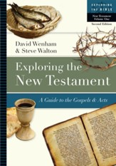 Exploring the New Testament: A Guide to the Gospels & Acts / Revised - eBook