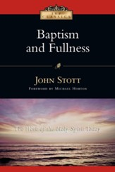 Baptism and Fullness: The Work of the Holy Spirit Today - eBook