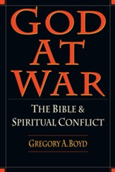 God at War: The Bible & Spiritual Conflict - eBook