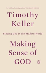 Making Sense of God: An Invitation to the Skeptical - eBook