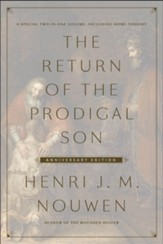 The Return of the Prodigal Son Anniversary Edition: A Special Two-in-One Volume, including Home Tonight - eBook