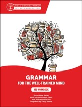 Grammar for the Well-Trained Mind: Red Workbook