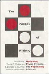 The Politics of Ministry: Navigating Power Dynamics and Negotiating Interests