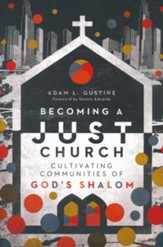 Becoming a Just Church: Cultivating Communities of God's Shalom