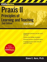 CliffsNotes Praxis Principles of Learning and Teaching, Third Edition: (5621, 5622, 5623, 5624)