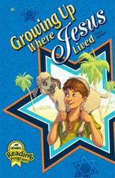 Growing Up Where Jesus Lived Grade 2  Reader (3rd Edition)