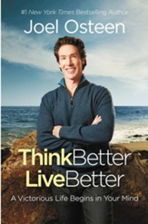 Think Better, Live Better: A Victorious Life  Labels, and Attitudes - eBook