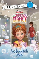 Fancy Nancy: Mademoiselle Mom, softcover